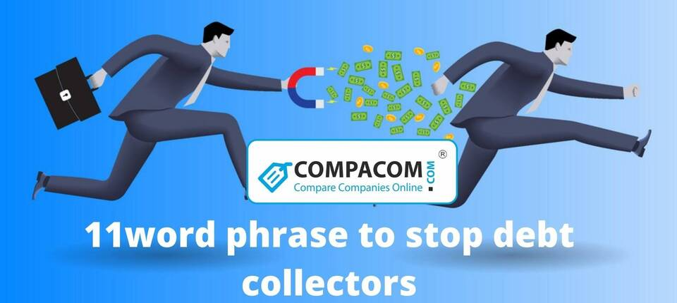11word phrase to stop debt collectors