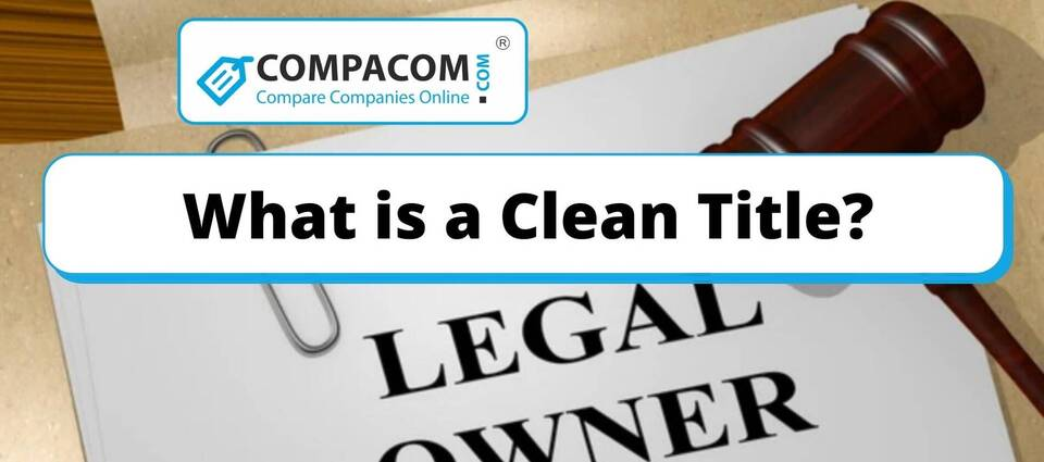 What Does it Mean to Have a Clean Title?