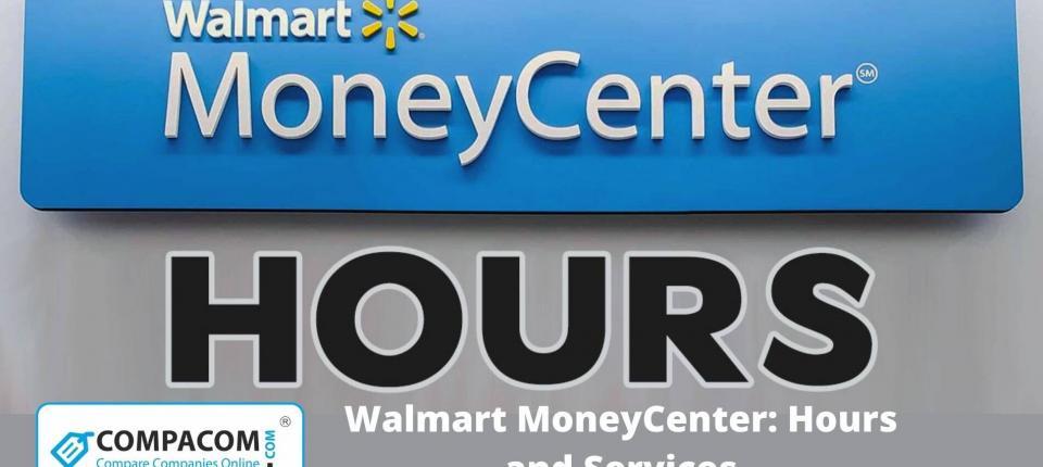 Walmart Money Center Hours