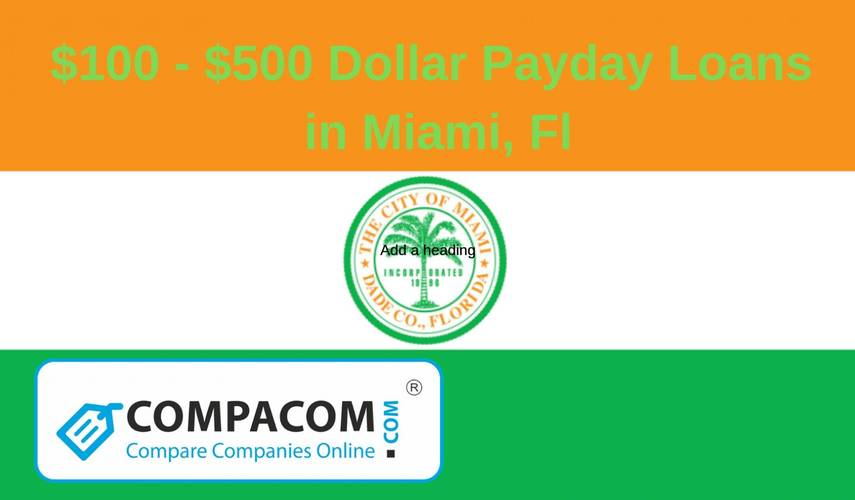 $100 - $500 Payday Loans in Miami, Fl