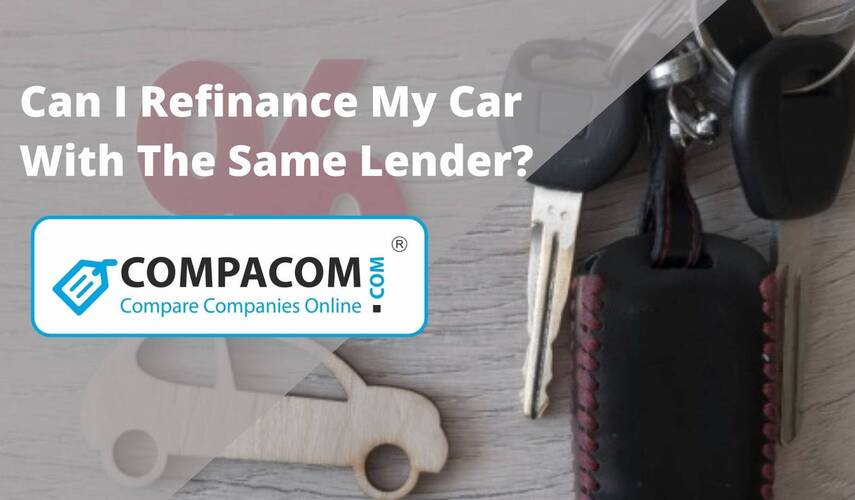 Can I Refinance My Car With The Same Lender?