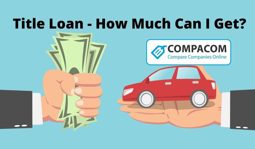How Much Can You Get For a Title Loan?