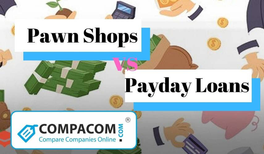 Pawnshop loans vs Payday loans