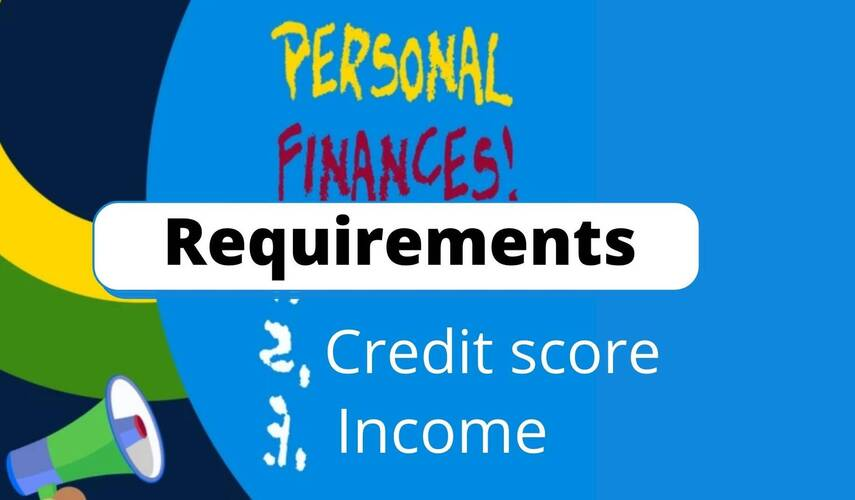 Personal Loans Requirements