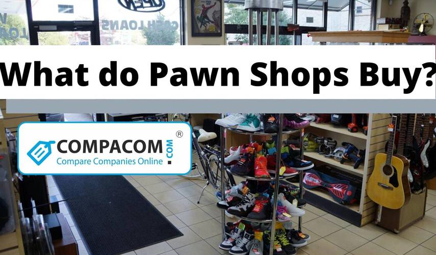 What do pawn shops buy?