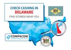 Compare rates and fees of Check Cashing Сompanies in Delaware and find locations near you.